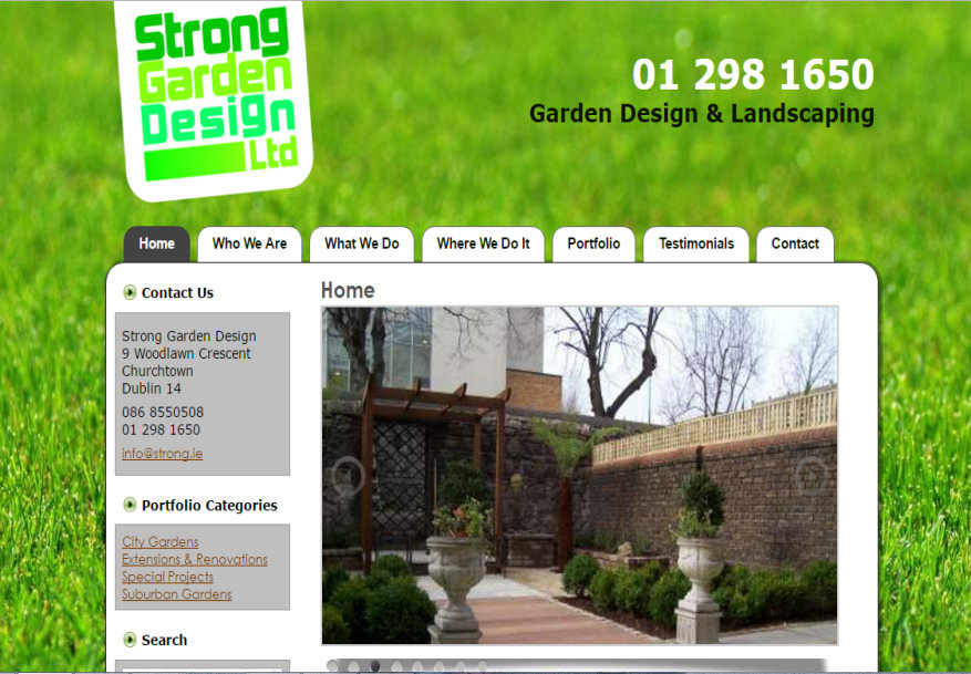 A Fully Content Managed Website For Strong Garden Design U0026 Landscaping In  Dublin. Work Includes Initial Requirements Gathering With The Team At  Little Feat, ...